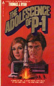 Cover of: The adolescence of P-1 | Thomas J. Ryan