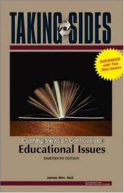 Cover of: Taking Sides: Clashing Views on Controversial Educational Issues, Expanded (Taking Sides: Clashing Views on Controversial Educational Issues) by James Wm. Noll