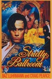 Cover of: Strictly ballroom by Baz Luhrmann