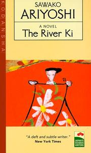 Cover of: The River Ki (Japan's Women Writers) | Ariyoshi, Sawako