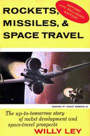 Cover of: Rockets, missiles, and space travel | Willy Ley