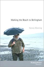 Cover of: Walking the beach to Bellingham | Harvey Manning