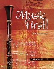 Cover of: Music First! plus Audio CD and Keyboard Foldout by Gary C White