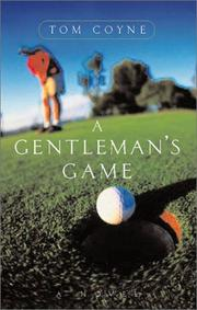 Cover of: A gentleman's game by Tom Coyne