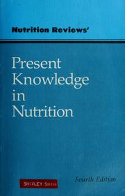 Cover of: Present knowledge in nutrition |