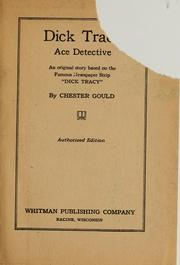 Dick Tracy, ace detective