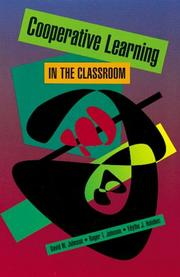 Cover of: Cooperative learning in the classroom | Johnson, David W.