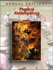 Cover of: Annual Editions: Physical Anthropology 06/07 (Annual Editions : Physical  Anthropology) by Elvio Angeloni