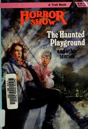 The haunted playground and other stories
