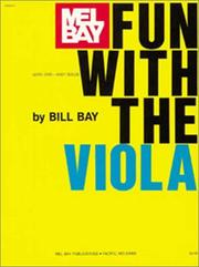 Cover of: Mel Bay Fun with the Viola | William Bay