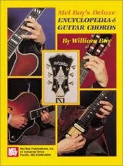 Cover of: Mel Bay's Deluxe Encyclopedia of Guitar Chords | William Bay
