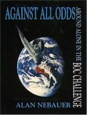 Cover of: Against All Odds | Allan Nebauer