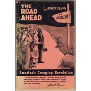 Cover of: The road ahead by Flynn, John T.