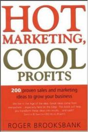 Cover of: Hot Marketing, Cool Profits by Roger Brooksbank
