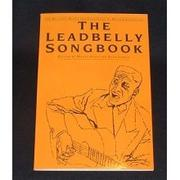 Cover of: The Leadbelly songbook by Huddie Ledbetter