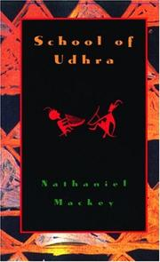 Cover of: School of Udhra | Nathaniel Mackey