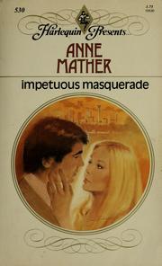 Impetuous Masquerade