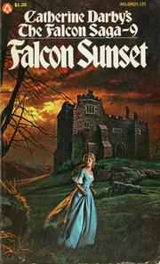 Cover of: The Falcon Saga 9 - Falcon Sunset | Catherine Darby