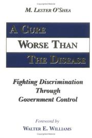 Cover of: A cure worse than the disease | Lester O'Shea