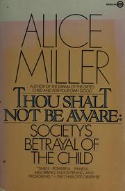 Cover of: Thou shalt not be aware | Alice Miller