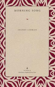 Cover of: Morning song | Joanne Lehman