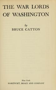 Cover of: The war lords of Washington | Bruce Catton