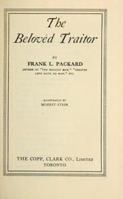 Cover of: The beloved traitor | Frank L. Packard