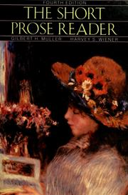 Cover of: The Short prose reader | Gilbert H. Muller, Harvey S. Wiener