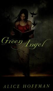 Cover of: Green angel | Alice Hoffman