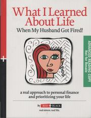Cover of: What I learned about life when my husband got fired! | Mandy S. Williams