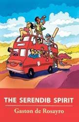 Cover of: The Serendib Spirit | Gaston de Rosayro