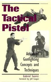 Cover of: The tactical pistol by Gabriel Suarez