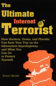 Cover of: The ultimate Internet terrorist | Robert Merkle