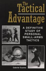 Cover of: The tactical advantage by Gabriel Suarez