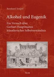 Cover of: Alkohol und Eugenik by Bernhard Tempel