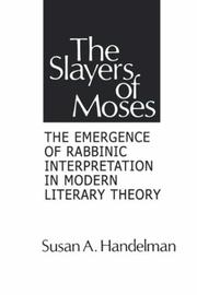 Cover of: The slayers of Moses by Susan A. Handelman