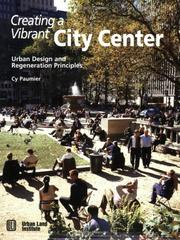 Cover of: Creating a vibrant city center by Cyril B. Paumier