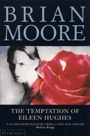Cover of: The temptation of Eileen Hughes | Brian Moore