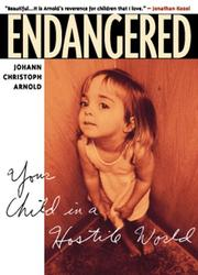Cover of: Endangered | Johann Christoph Arnold