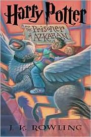 Cover of: Harry Potter and the prisoner of Azkaban by J. K. Rowling