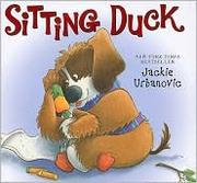 Cover of: Sitting duck by Jackie Urbanovic
