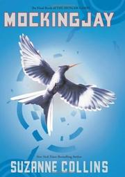Cover of: Mockingjay | Suzanne Collins