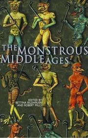Cover of: The Monstrous Middle Ages | Bettina Bildhauer, Robert Mills