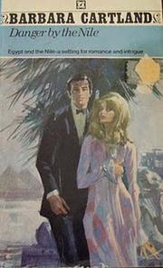 Cover of: Danger by the Nile by Barbara McCorquodale, Barbara Cartland