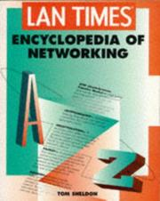 Cover of: Lan Times Encyclopedia of Networking by Tom Sheldon