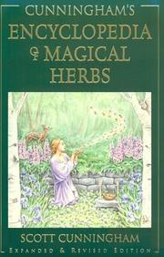 Cover of: Cunningham's Encyclopedia of Magical Herbs (Llewellyn's Sourcebook Series) by Scott Cunningham