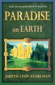 Cover of: Paradise on earth | Judith Lyon Kesselman