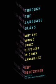 Cover of: Through the language glass | Guy Deutscher