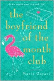 Cover of: The Boyfriend of the Month Club | Maria Geraci