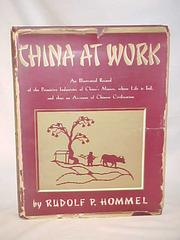 Cover of: China at work by Rudolf P. Hommel